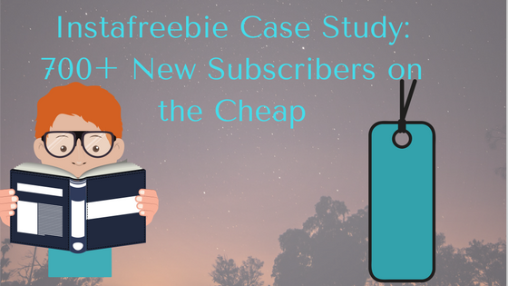 Instafreebie Case Study: 700+ New Subscribers on the Cheap