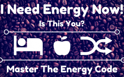 """""""I Need Energy Now!"""" Is this You? Master The Energy Code"""