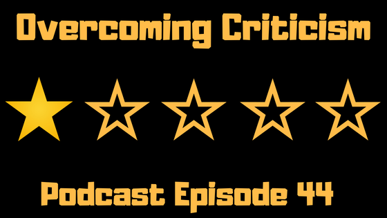 Freedom-Cast Episode 44: Handle Criticism Like a Pro