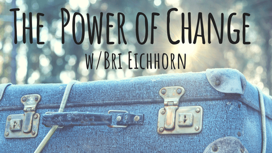 Freedom-Cast Episode 43: The Power of Change with Bri
