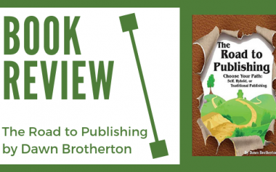 Book Review: The Road to Publishing  by Dawn Brotherton
