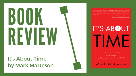 "Book Review: ""It's About Time"" by Mark Matteson"