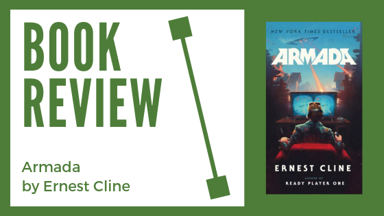 Book Review: Armada by Ernest Cline (Get this book now!)