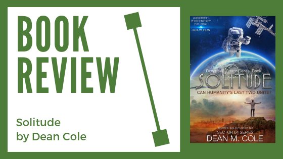 Book Review: Solitude by Dean Cole