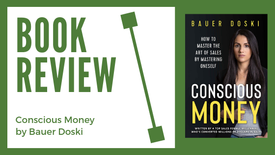Book Review: Conscious Money by Bauer Doski