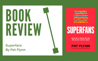 Superfans by Pat Flynn: Book Summary and Highlights