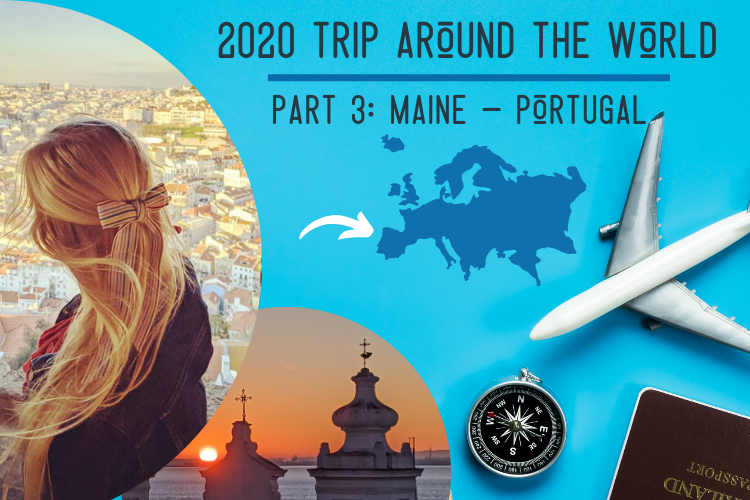 Living in Lisbon: 2020 Trip Around the World Part 3