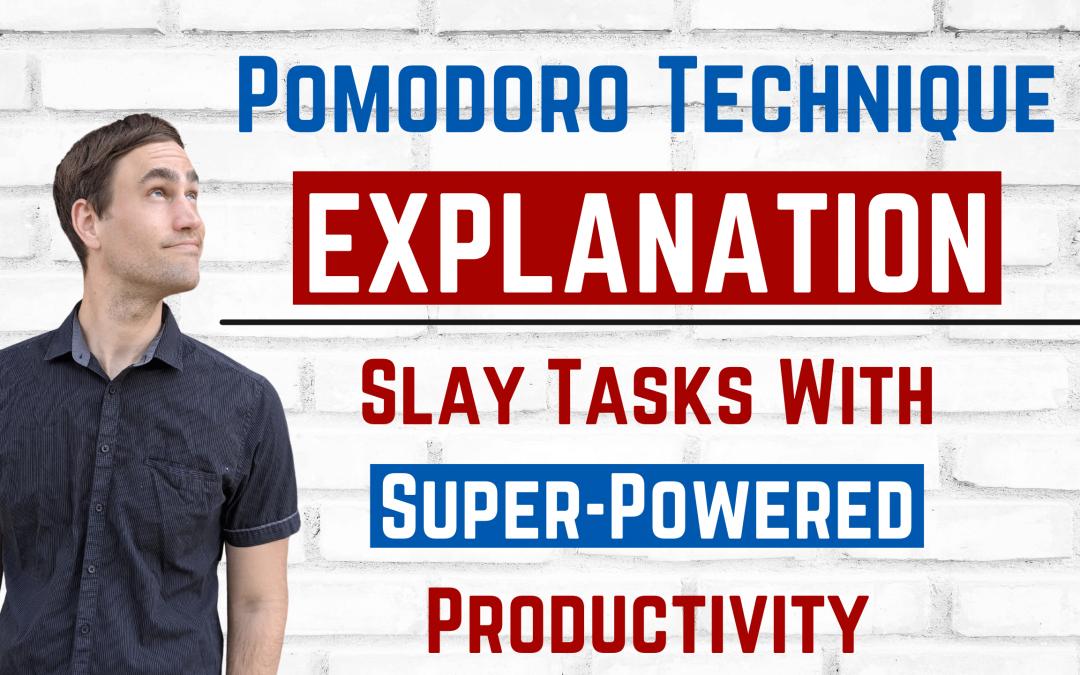 Pomodoro Technique Explanation