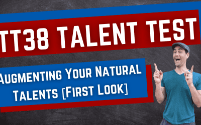TT38 Talent Test: Augmenting Your Natural Talents [First Look]